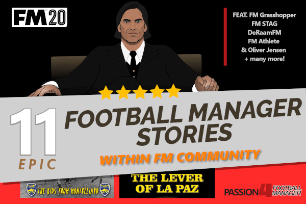 11 epic Football Manger 2020 stories