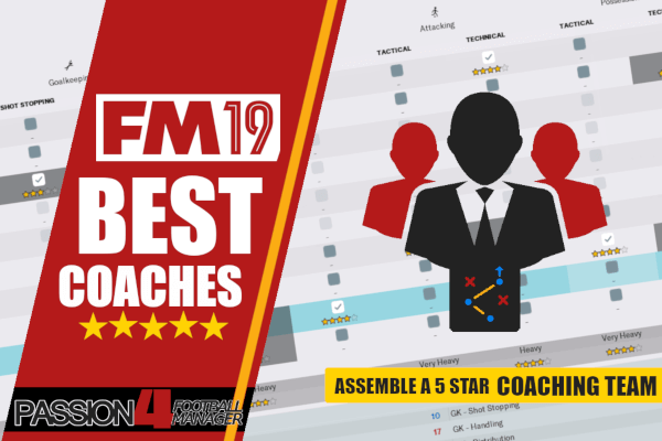 Best Football Manager 2019 Coaches