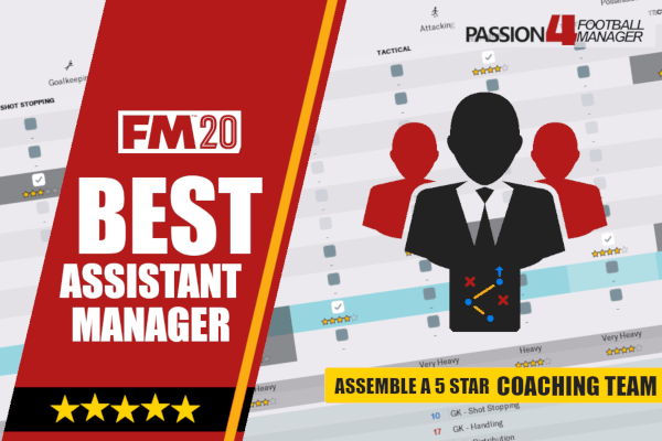Best Assistant Managers in FM20