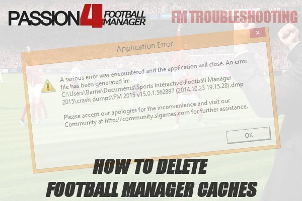 Delete Football Manager 2015 Caches
