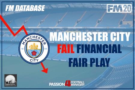 FM20 Database Manchester City fail financial fair play