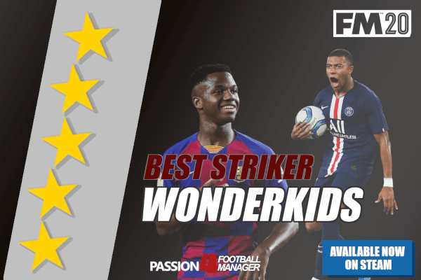 FM20 Striker Wonderkids