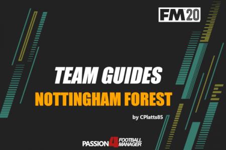 Football Manager 2020 Team Guide Nottingham Forest