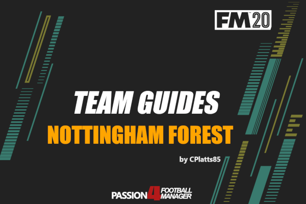 Football Manager 2020 Team Guide Nottingham Forest