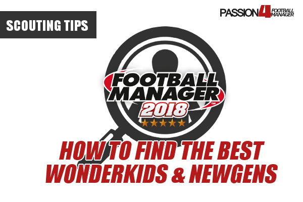 How to find the best wonderkids & newgens | Football Manager Scouting Tips