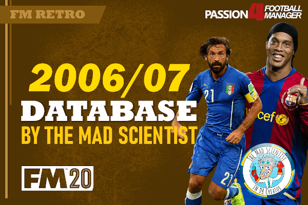 Football Manager 2006 2007 retro Database for FM20