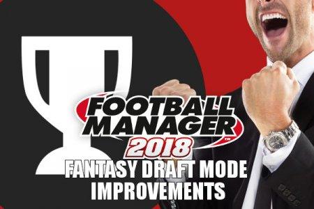 Football Manager 2018 fantasy draft