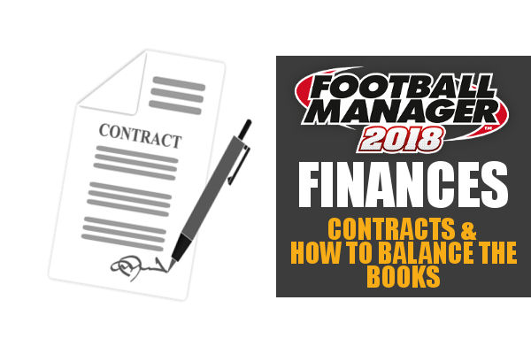Football Manager 2018 finances contracts & balancing the books