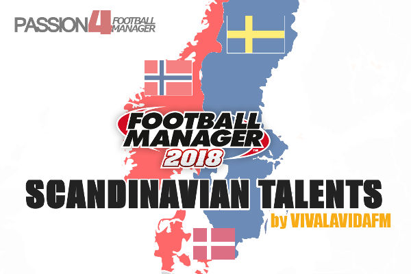 Football Manager 2018 scandinavian talents