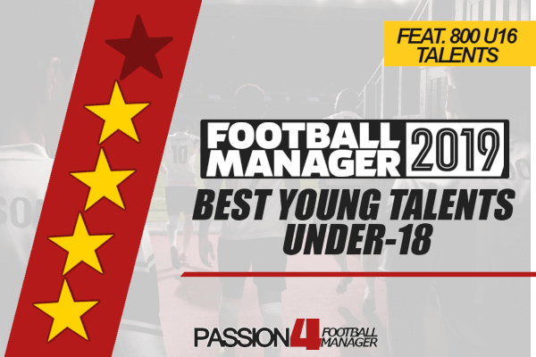 Best Young Talents of Football Manager 2019