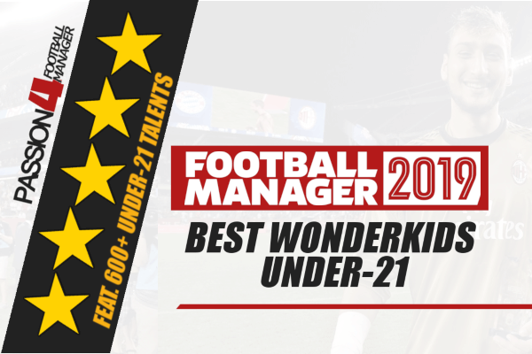 Best Football Manager 2019 wonderkids - The Ultimate shortlist