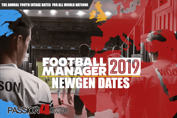Football Manager 2019 Newgens Dates - Annual Youth Intake
