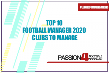 Football Manager 2020 Clubs to Manage