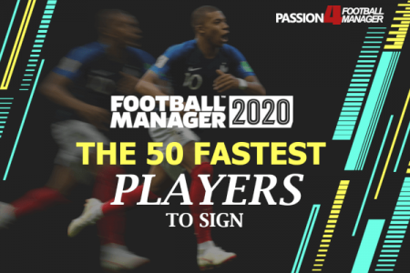 FM20 Fastest Players to Sign