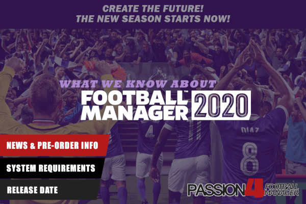 Football Manager 2020 Release Date News