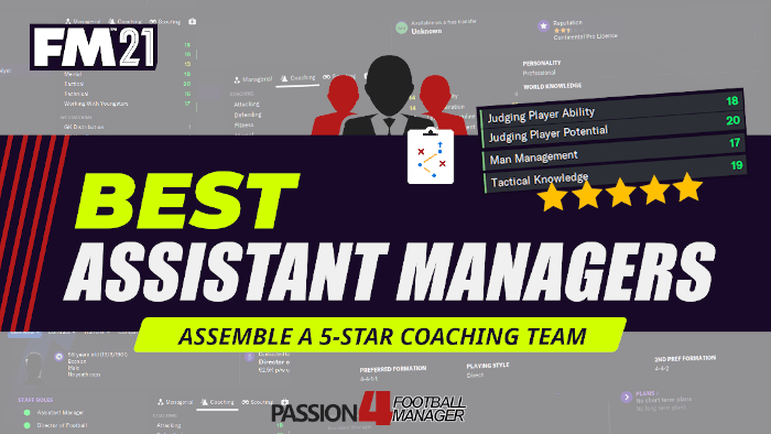 Best Assistant Managers Football Manager 2021