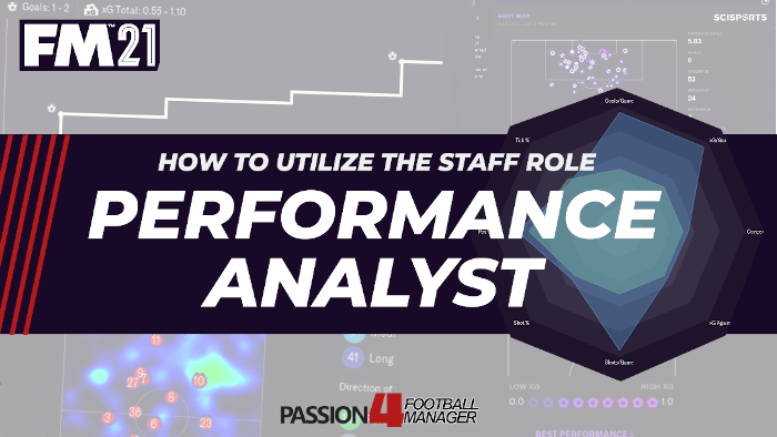 Performance Analyst staff role in Football Manager 2021 explained