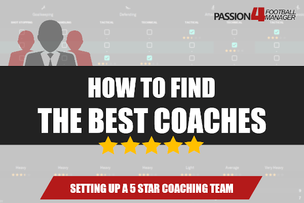 Football Manager guide find best coaches