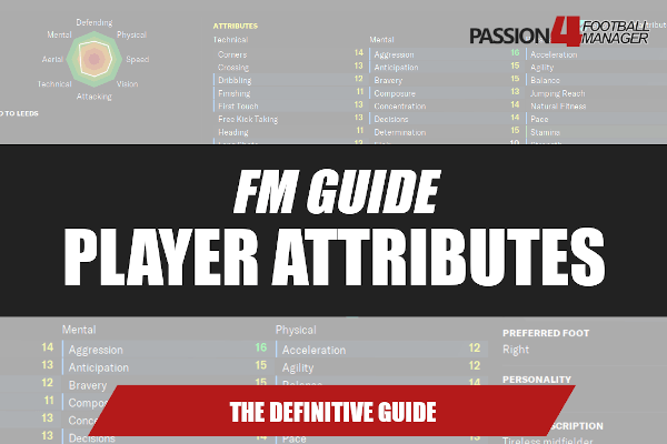 Football Manager guide player attributes