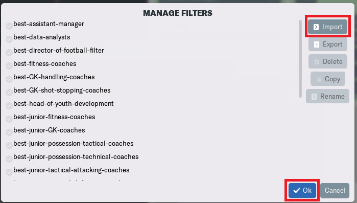 How to load filters in Football Manager