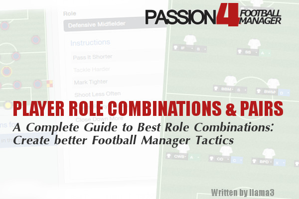 Football Manager Player Role Combinations and Duty Pairs