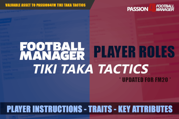 Football Manager player roles tiki taka tactics