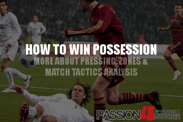 Football Manager Tactic Analysis How to Win Possession
