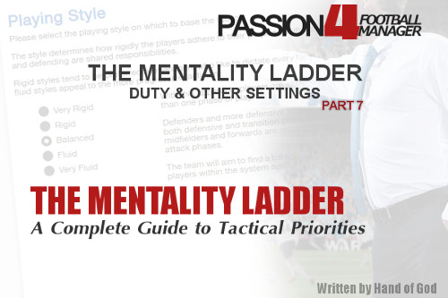 The Mentality Ladder, Duty And Other Settings – Part 7