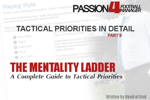 Tactical Priorities in Detail – Part 8 of The Mentality Ladder